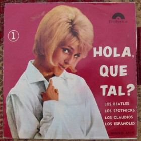 Hola, Que Tal - My Bonnie The Beatles Polydor Venezuala 5519